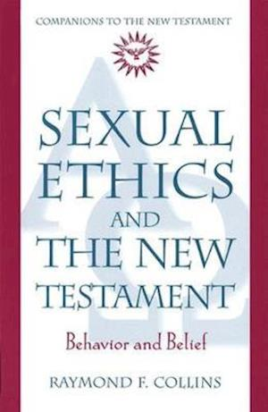 Sexual Ethics and the New Testament