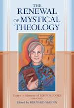 The Renewal of Mystical Theology