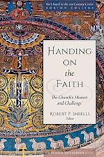 Handing on the Faith (The Church in the 21st Century)