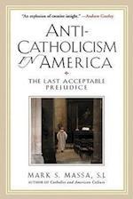 Anti-Catholicism in America