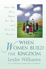 When Women Build the Kingdom