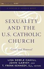 Sexuality and the U.S. Catholic Church (The Church in the 21st Century)
