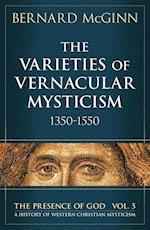 The Varieties of Vernacular Mysticism (The Presence of God)