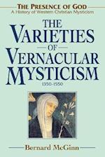 The Varieties of Vernacular Mysticism af Bernard McGinn