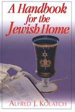A Handbook for the Jewish Home af Alfred J. Kolatch