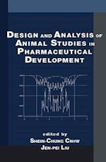 Design and Analysis of Animal Studies in Pharmaceutical Development (Biostatistics, nr. 1)