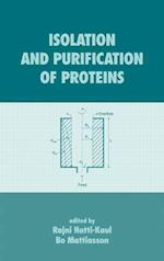 Isolation and Purification of Proteins (Biotechnology And Bioprocessing, nr. 27)