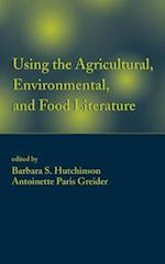 Using the Agricultural, Environmental, and Food Literature (BOOKS IN LIBRARY AND INFORMATION SCIENCE, nr. 61)