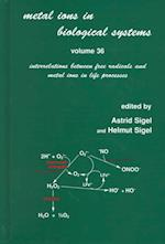 Metal Ions in Biological Systems (METAL IONS IN BIOLOGICAL SYSTEMS, nr. 36)