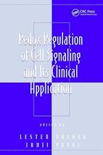 Redox Regulation of Cell Signaling and its Clinical Application (Oxidative Stress and Disease, nr. 3)