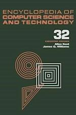Encyclopedia of Computer Science and Technology: Volume 32 - Supplement 17 af Christopher Tadgell