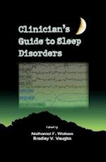 Clinician's Guide to Sleep Disorders (Neurological Disease and Therapy, nr. 77)