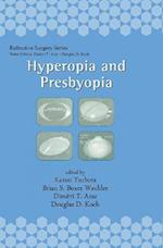 Hyperopia and Presbyopia (Refractive Laser Surgery)