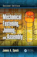 Mechanical Fastening, Joining, and Assembly (Dekker Mechanical Engineering, nr. 109)