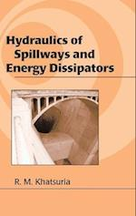 Hydraulics of Spillways and Energy Dissipators (Civil and Environmental Engineering, nr. 17)