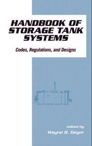 Handbook of Storage Tank Systems