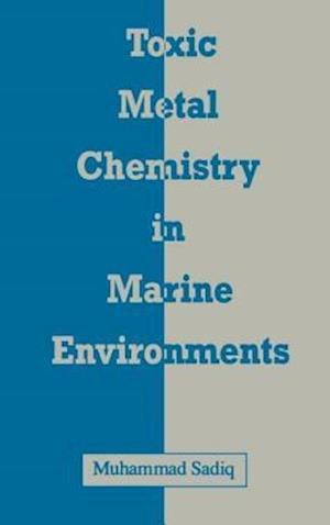 Toxic Metal Chemistry in Marine Environments