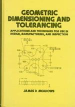 Geometric Dimensioning and Tolerancing (Mechanical Engineering, nr. 96)
