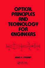 Optical Principles and Technology for Engineers (Mechanical Engineering Marcel Dekker Hardcover, nr. 104)