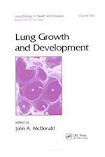 Lung Growth and Development (Lung Biology in Health and Disease, nr. 100)
