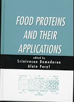 Food Proteins and Their Applications (Food Science & Technology S, nr. 80)