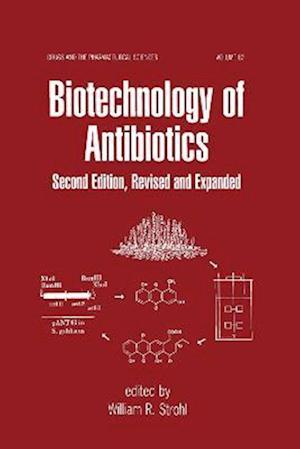 Biotechnology of Antibiotics