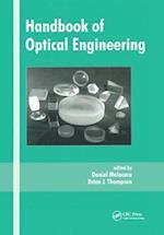 Handbook of Optical Engineering (OPTICAL ENGINEERING, nr. 73)