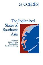 The Indianized States of Southeast Asia af George Coedes