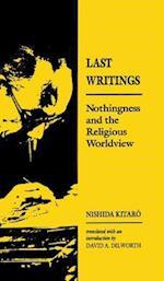 Last Writings af Nishida Kitaro, Kitarao Nishida