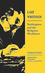 Last Writings af David A Dilworth, Nishida Kitaro