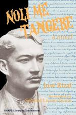 Noli Me Tangere (Shaps Library of Translations)