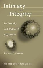 Intimacy or Integrity: Philosophy and Cultural Difference