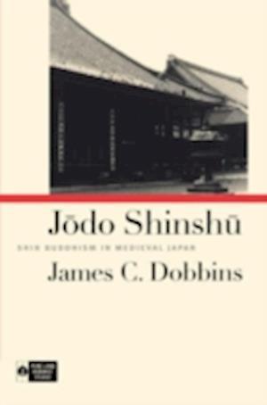 Bog, paperback Jodo Shinshu af James C. Dobbins