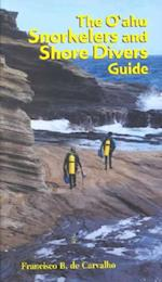 The O'ahu Snorkelers and Shore Divers Guide (A Latitude 20 Book)