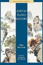 And So Flows History