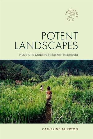 Allerton, C:  Potent Landscapes