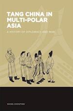 Tang China in Multi-Polar Asia
