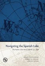 Navigating the Spanish Lake (Perspectives on the Global Past)
