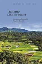 Thinking Like an Island