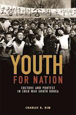 Youth for Nation (Studies of the Weatherhead East Asian Institute Columbia Un)