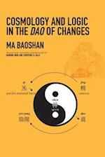 Cosmology and Logic in the DAO of Changes