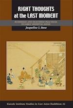 Right Thoughts at the Last Moment (STUDIES IN EAST ASIAN BUDDHISM)