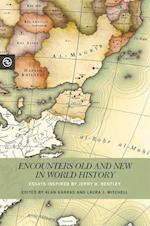 Encounters Old and New in World History (Perspectives on the Global Past)