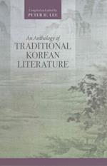An Anthology of Traditional Korean Literature
