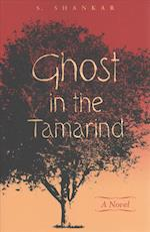 Ghost in the Tamarind af Subramanian Shankar