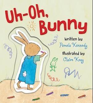 Bog, hardback Uh-Oh, Bunny af Pamela Kennedy