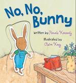 No, No, Bunny! af Pamela Kennedy