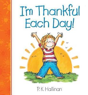 Bog, hardback I'm Thankful Each Day af P. K. Hallinan