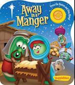 Away in a Manger (VeggieTales Candy Cane Press)