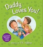 Daddy Loves You! af P. K. Hallinan